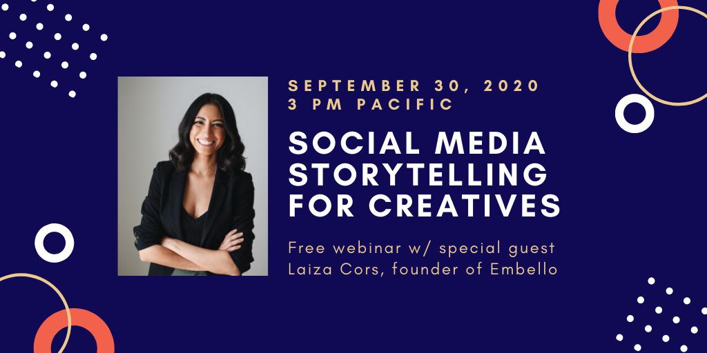 Social Media Storytelling for Creatives